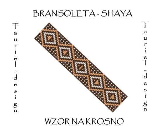 Wzór na krosno - Bransoleta - Shaya
