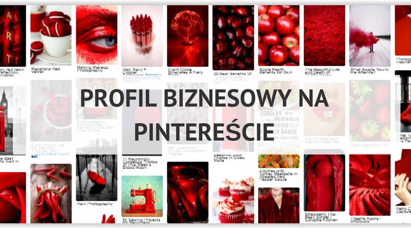 Jak założyć profil biznesowy na Pintereście?